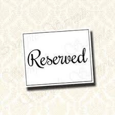 reserved signs for wedding tables wedding reserved sign reserved seat sign reserved table signage