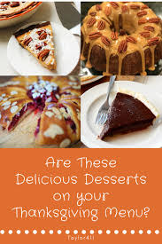 are these delicious desserts on your thanksgiving menu taylor411