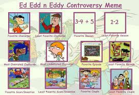 ed edd n eddy ed edd n eddy controversy meme by purfectprincessgirl on deviantart