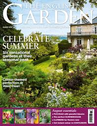 the english garden august 2016 by the chelsea magazine company issuu