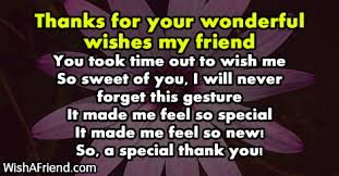 thanks for your wonderful wishes my thank you for the birthday wishes