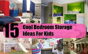 Cool Bedroom Storage Ideas For Kids Home So Good - Childrens bedroom storage ideas