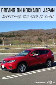 Guide To Driving In Italy by Road Trip On Hokkaido How To Drive And Rent A Car In Japan