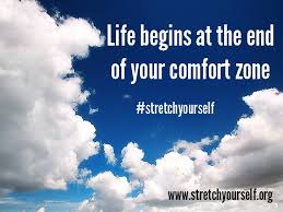 Life Begins When You Step Out Of Your Comfort Zone 175 Best Stretchyourself Quotes Images On Pinterest Words