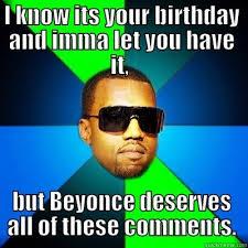 Beyonce Birthday Meme - interrupting kanye memes quickmeme