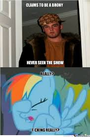poser bronies by ravenknight13 meme center