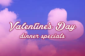 valentines specials s day dinner specials tickets rams dockside