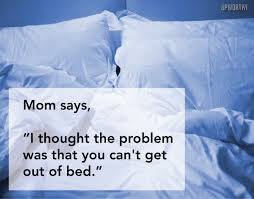 Depression Can T Get Out Of Bed Her Mother Doesn U0027t Get Why She U0027s Depressed So She Explains The