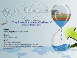 Challenge Water The Auroville Water Challenge Pt1 Aurovilleradiotv
