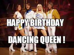 Queen Meme Generator - meme creator happy birthday dancing queen meme generator at