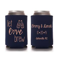 koozie wedding favor let brew wedding koozies koozie by yourethatgirldesigns