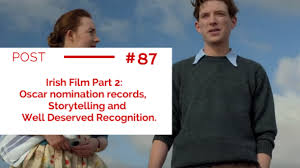 film oscar record irish film part 2 oscar nomination records storytelling and well