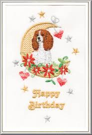 cavalier king charles spaniel birthday card embroidered by dogmania
