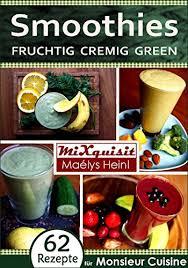 silvercrest cuisine smoothies fruchtig cremig green rezepte für die küchenmaschine