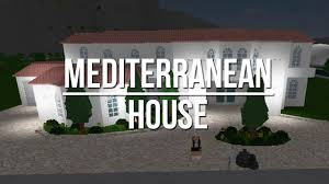 mediterranean house roblox welcome to bloxburg mediterranean house youtube