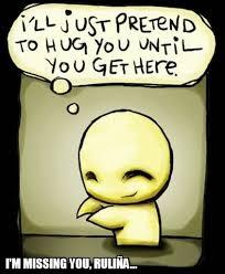 i m missing you ruli祓a hug meme on memegen