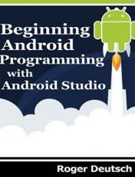 free ebook downloads for android beginning android progrmaming with android studio free by