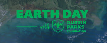 celebrate earth day with apf austin parks foundation