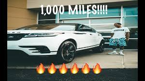 the 1 000 mile mark in my 2018 range rover velar youtube