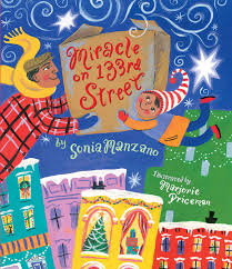 miracle on 133rd street book by sonia manzano marjorie priceman