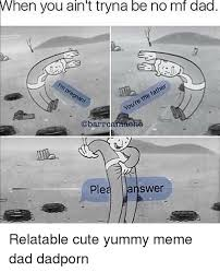 Meme Dad - 25 best memes about meme dad meme dad memes