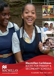 macmillan caribbean books for primary u0026 secondary schools 2011 12
