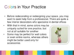 colors in dentistry and life