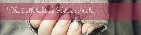 the truth behind solar nails a brokemynail investigation