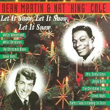 nat king cole christmas album let it snow let it snow let it snow nat king cole dean martin