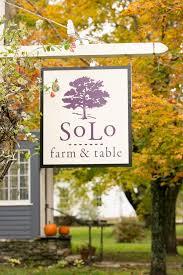solo farm to table the restaurant solo farm table