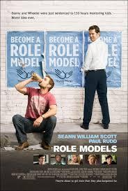 Role Models  (Mal ejemplo)
