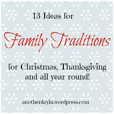 family traditions for thanksgiving creating family traditions christmas scavenger hunt