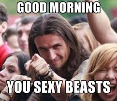 You Sexy Beast Meme - lexus love on twitter or good afternoon good evening and