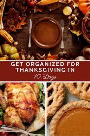 how to get organized for thanksgiving in 10 days how to s