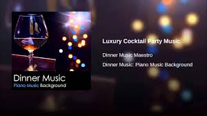luxury cocktail party music youtube