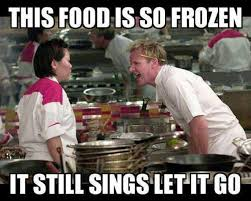 this food is so frozen ramsay meme