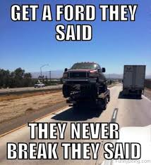 Ford Owner Memes - 69 amazing truck memes