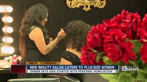 new las vegas beauty salon caters to plus size women youtube