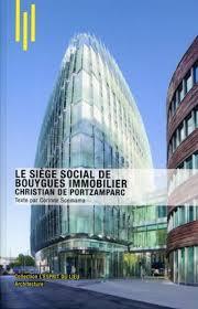 bouygues siege social le siège social de bouygues immobilier c scemama librairie eyrolles
