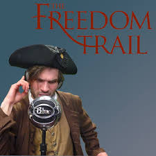 Freedom Collection Subscribe Freedom Trail Foundation Podcast By Freedom Trail Foundation On