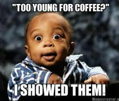 Top 10 Internet Memes - top 10 coffee memes saratoga coffee traders