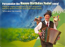 birthday yodel video ecard personalized lyrics happy birthday