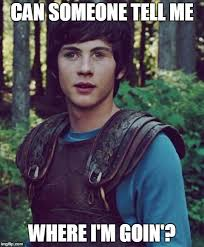 Tell Me More Meme Generator - can someone tell me where i m goin image tagged in percy jackson