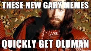 Gary Meme - new gary memes meme on imgur