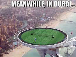 Dubai Memes - meanwhile in dubai meanwhile in know your meme