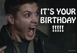 Xzibit Birthday Meme - happy birthday card with dean winchester lol dean