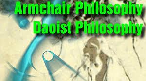 Armchair Philosopher Armchair Philosophy 3 Daoist Philosophy Youtube