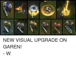 Garen Memes - roflbot 砂 new visual upgrade on garen w league of legends meme