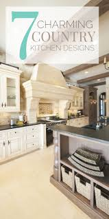 Country Kitchen Design 58 Best Interior Design Tips Ideas And Quotes Images On Pinterest