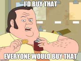 Buy Meme - i d buy that meme generator imgflip